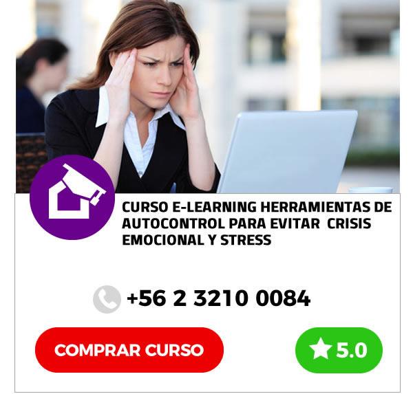 Curso E-learning Herramientas de Autocontrol para Evitar Crisis Emocional y Stress